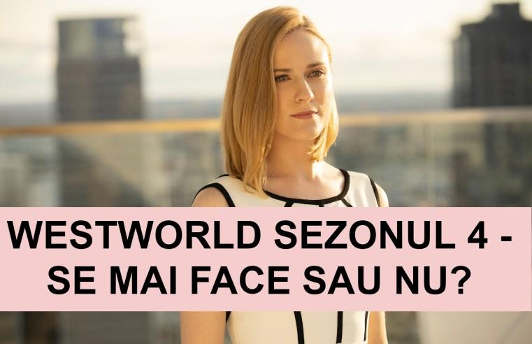 Westworld Sezonul 4