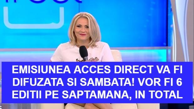 Emisiunea Acces Direct va fi la TV si sambata