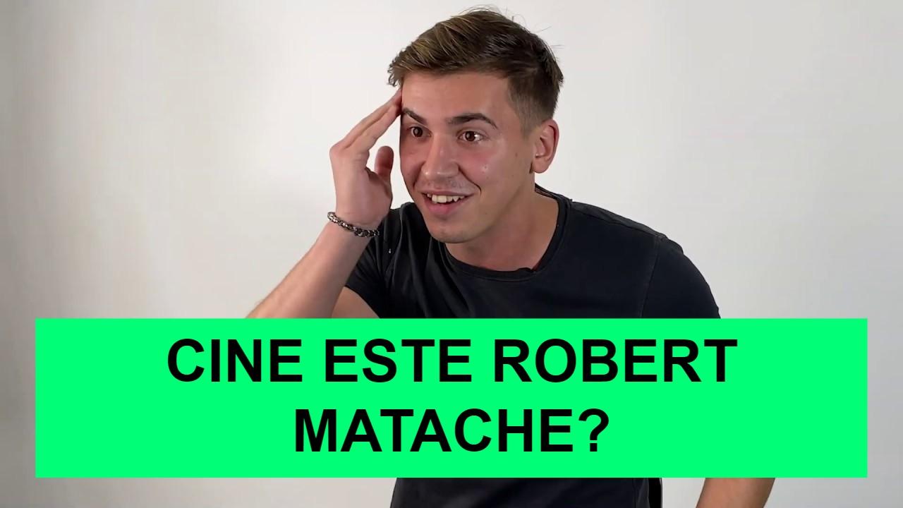 Cine este Robert Matache?