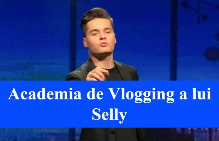 Academia de Vlogging a lui Selly