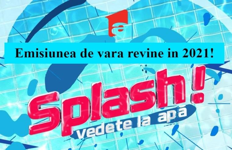 Splash Vedete la Apa revine in 2021