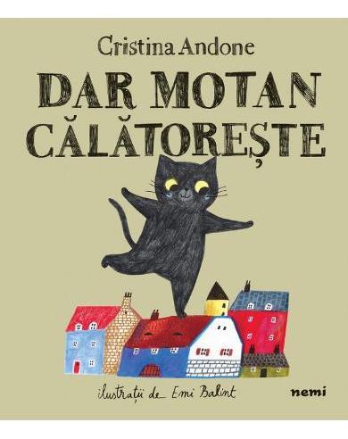 Cartea Dar Motan Calatoreste de Cristina Andone
