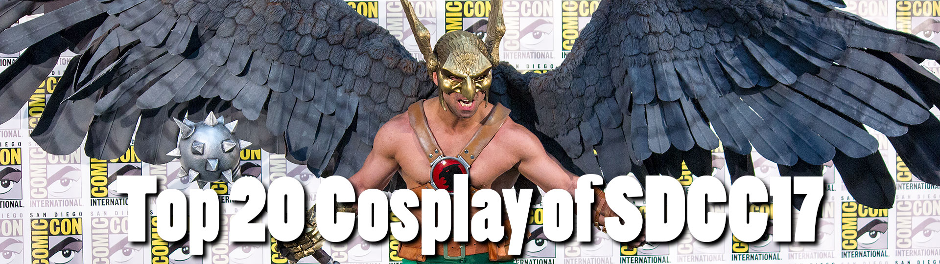 Top 20 Cosplay of SDCC17