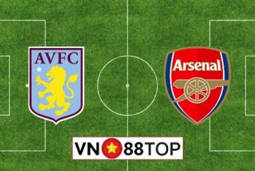 Soi kèo nhà cái, Tỷ lệ cược Aston Villa vs Arsenal - 02h15 - 22/07/2020