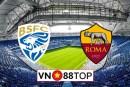 Soi kèo, Tỷ lệ cược Brescia vs AS Roma, 00h30 ngày 12/07/2020