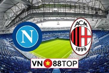 Soi kèo, Tỷ lệ cược Napoli vs AC Milan, 02h45 ngày 13/07/2020