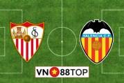Soi kèo nhà cái, Tỷ lệ cược Sevilla vs Valencia - 02h00 - 20/07/2020