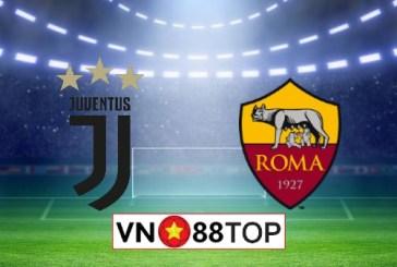 Soi kèo nhà cái, Tỷ lệ cược Juventus vs AS Roma - 01h45 - 02/08/2020
