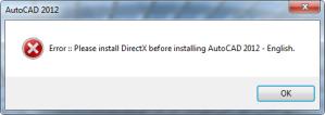 Sửa lỗi AutoCAD 2012 Error Please install DirectX