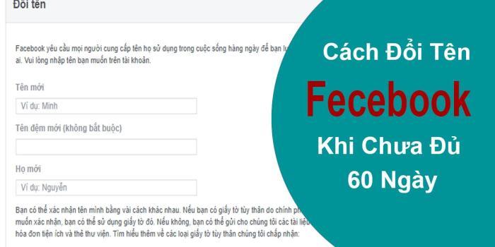 Cách Đổi Tên Facebook Không Cần Đợi 60 Ngày Bằng Link 333