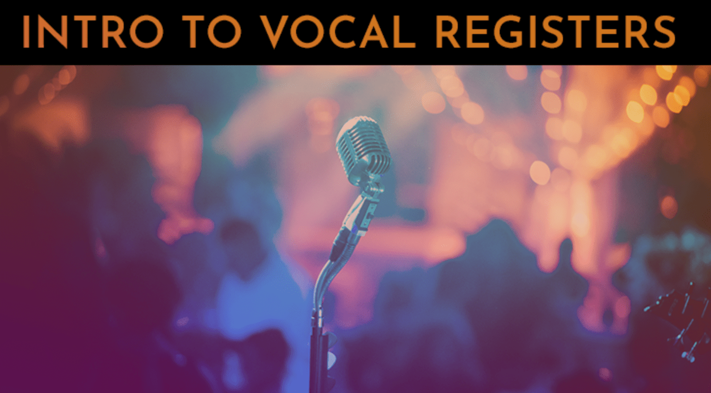 intro to vocal registers
