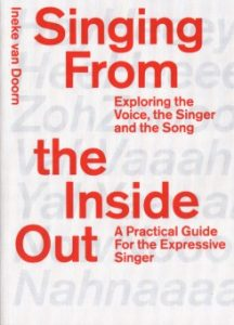 Singing from the Inside Out - by Ineke van Doorn