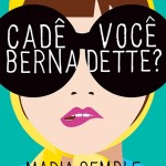 Livro: Cadê você Bernadette