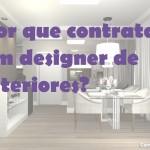Vídeo:  10 motivos para você contratar um designer de interiores