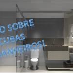 Vídeos: Cubas de banheiro!