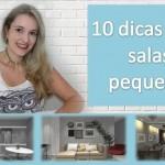 Vídeo: 10 dicas para salas pequenas!