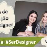 Vídeo: Áreas de atuação do designer! Especial #SerDesigner