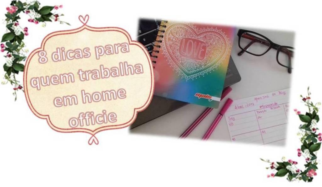 8 dicas para quem trabalha em casa
