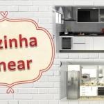 Vídeos: Cozinha Linear ou cozinha corredor!