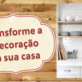 10 dicas simples para transformar a decoração