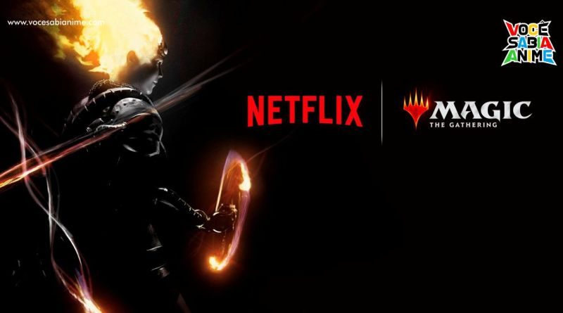 Netflix anunciou um Anime de Magic The Gathering com Joe e Anthony Russo no Projeto