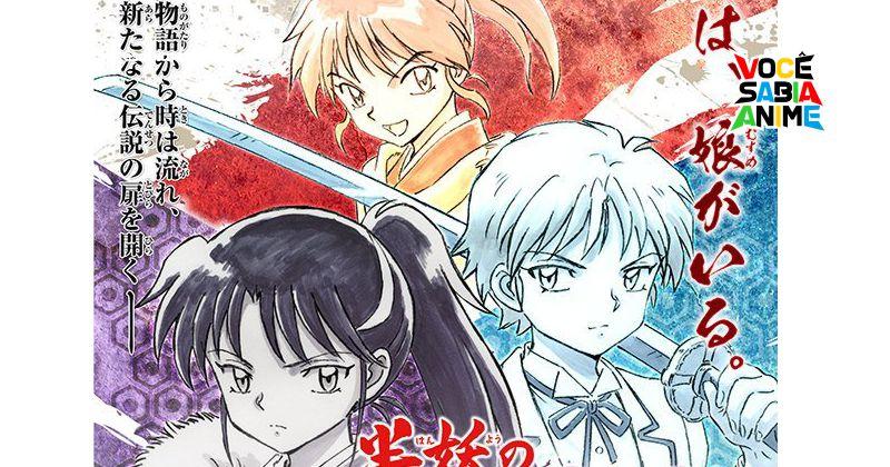 Novo Anime de InuYsha pro Outono - Confira a História