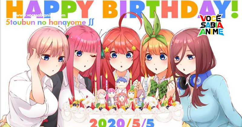 Hoje é Aniversário das Irmãs de Gotoubun