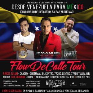 FLOW DE CALLE TOUR DIC 2017 TULUM