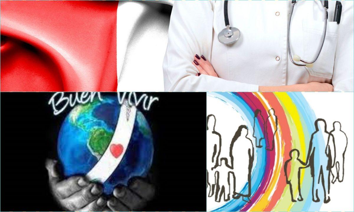 POR EL BUEN VIVIR Y LA CALIDAD DE LOS SERVICIOS DE SALUD EN UN NUEVO PERU, REFUNDEMOS LA REPUBLICA