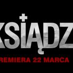 """ShowMax zapowiada premierę polskiego filmu """"Ksiądz"""" (zwiastuny)"""