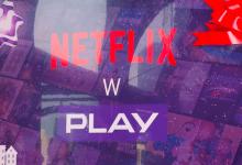 Netflix, Play, Play Now, telewizja hybrydowa, Netflix za darmo