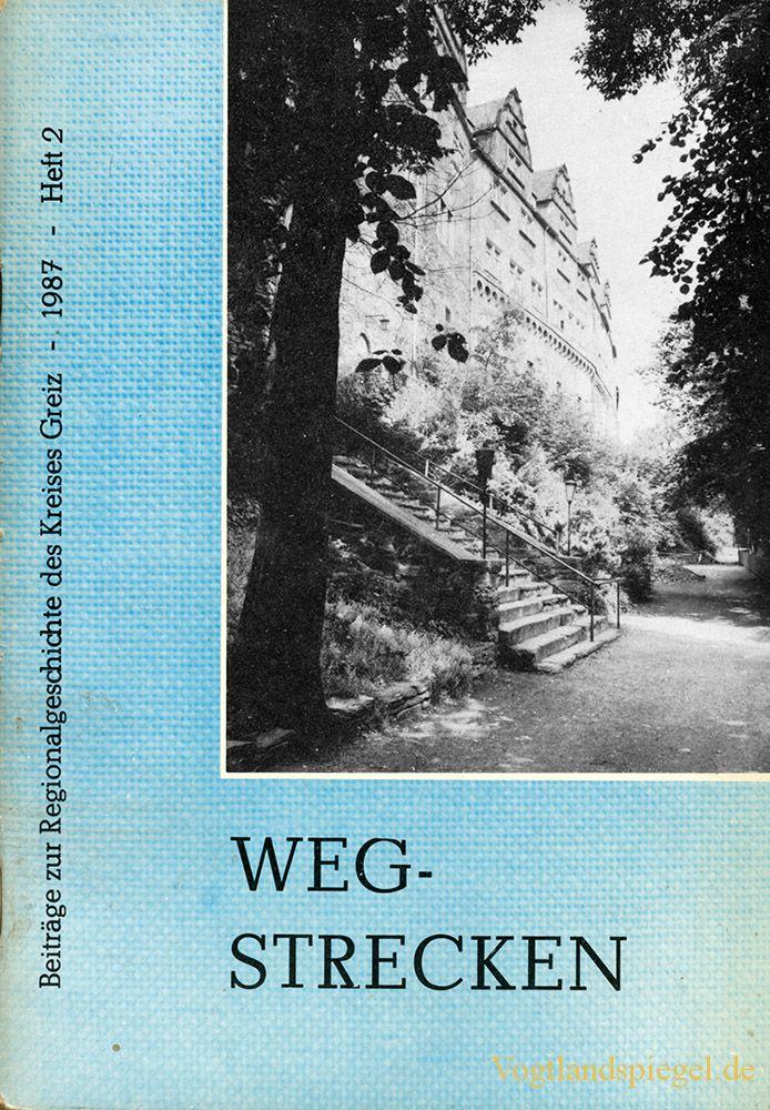 Wegstrecken 1987