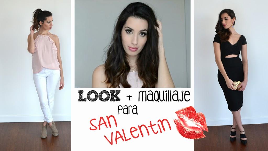 LOOK + Maquillaje de Día y de Noche para San Valentín