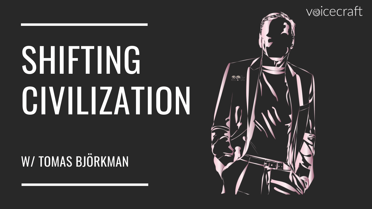 Shifting Civilization, with Tomas Björkman
