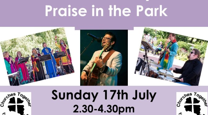 Community Praise in the Park Sunday 17 July 2.30pm
