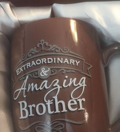 mug reads Extraordinary and Amazing Brother