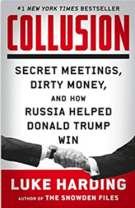 Cover of the book Collusion: Secret Meetings, Dirty Money and how Russia Helped Donald Trump Win