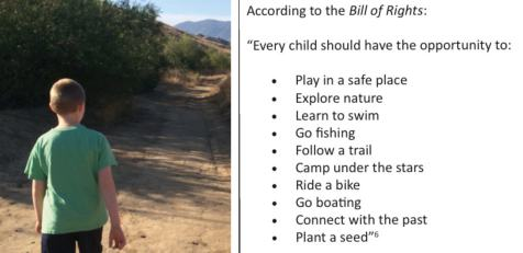 Outdoor Bill of Rights – The Children's Outdoor Bill of Rights states ten things every child should be able to experience—like follow a trail.