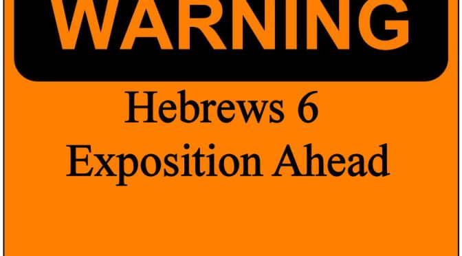 The Warning from Hebrews 6
