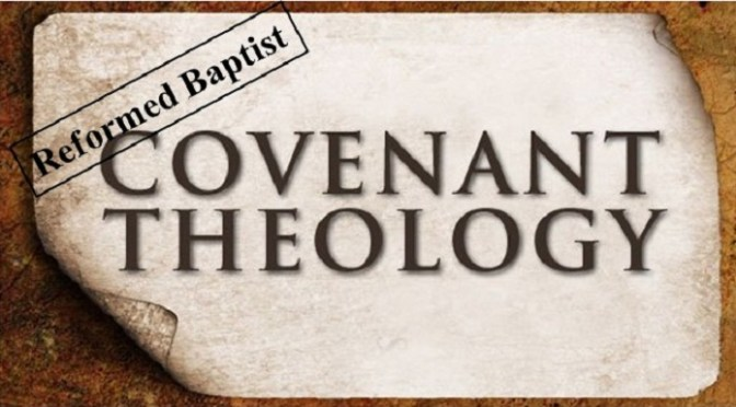 A Survey of the History of Covenant Theology – Part 1