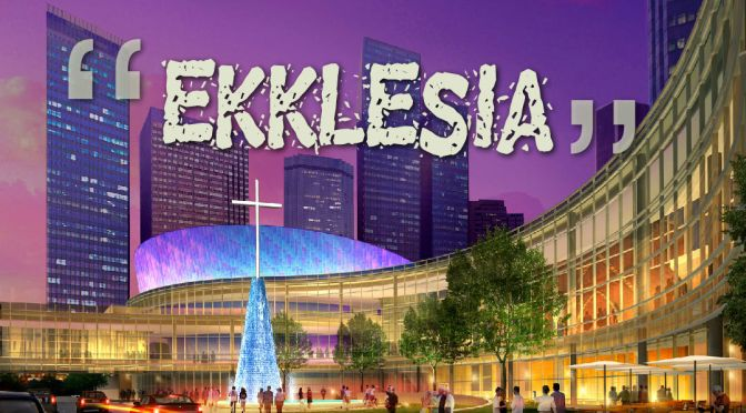 What is an Ekklesia?