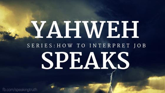 Yahweh Speaks