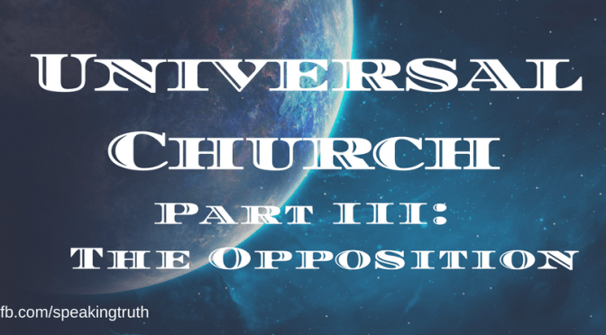 The Historical Development of the Universal Church Theory – Part III