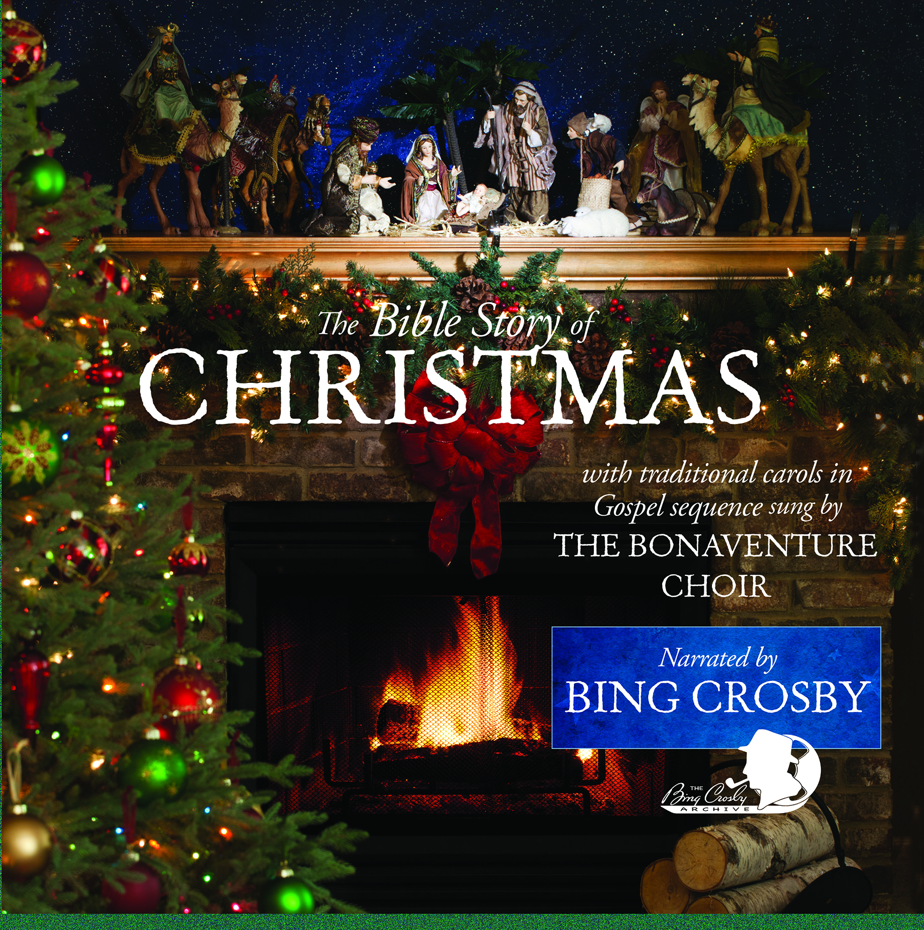 The Bible Story Of Christmas Bing CrosbyThe Bonaventure