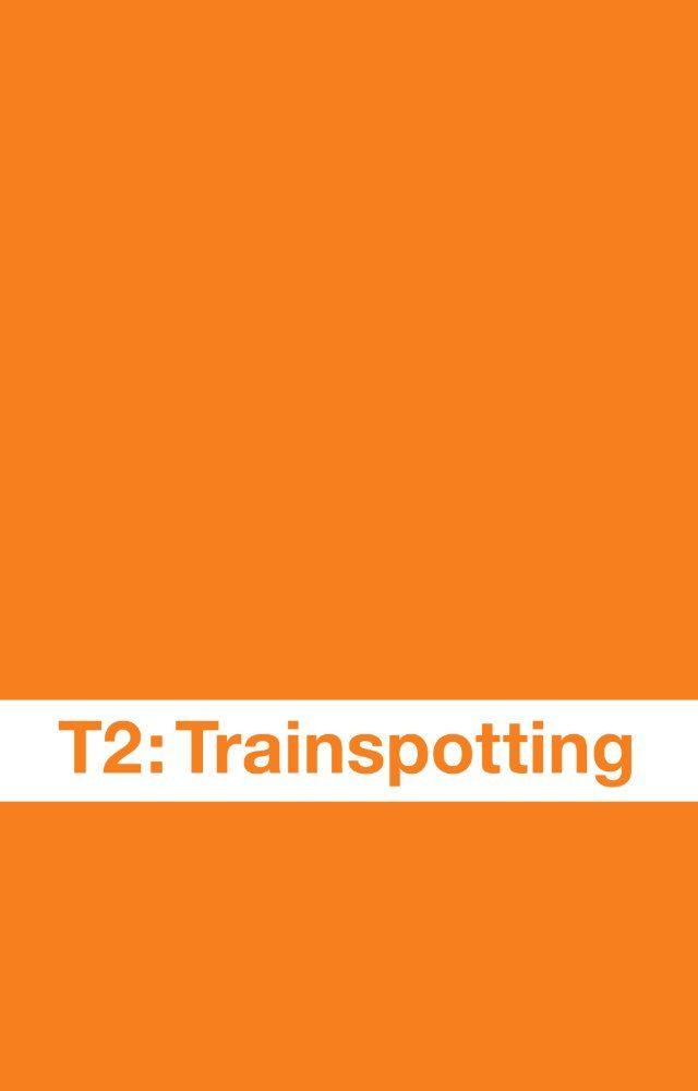 trainspotiing-2-movie-poster-640x1000