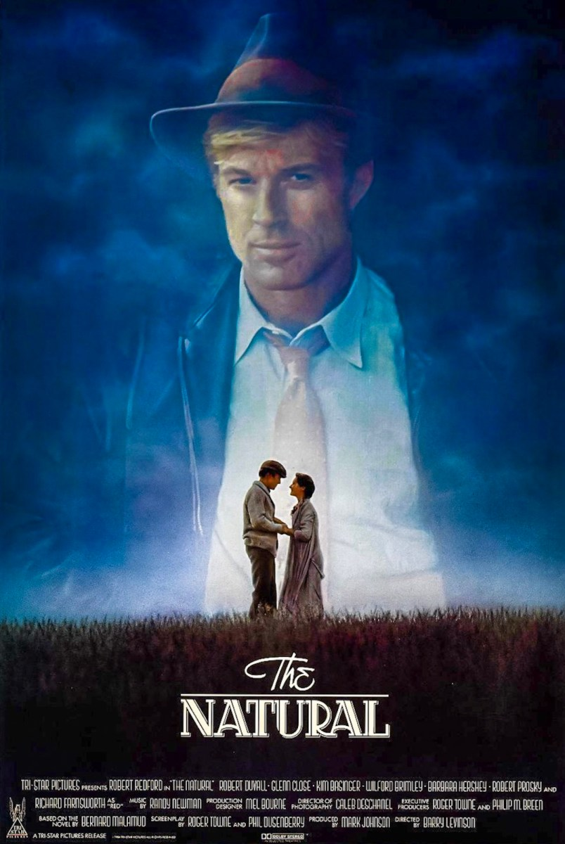 The Podcast • Chapter 16: Robert Redford In Barry Levinson's 1984 Baseball Masterpiece The Natural