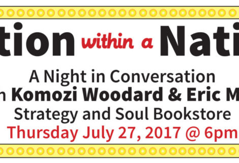Nation within a Nation: In Conversation With Komozi Woodard & Eric Mann
