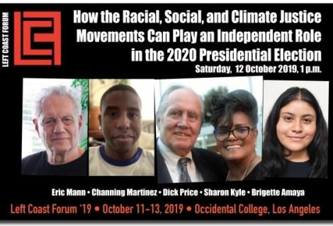 Dick Price, Sharon Kyle, Channing Martinez  and Eric Mann on Left Coast Forum 2019  September 9, 2019 @3pm PST