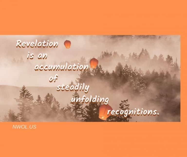 Revelation-is-an-accumulation-of-steadily-unfolding-recognitions-2-281-768x644