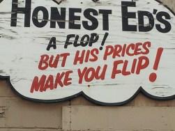 Honest Ed-flop & flip